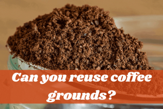 Can You Reuse Coffee Grounds To Save Some Extra Money?