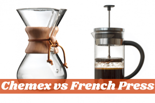 Chemex vs French Press – Who's The Winner In The Coffee Battle?